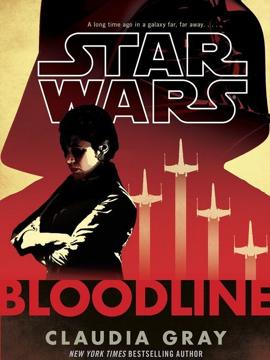 Book Review:  Star Wars Bloodline by Claudia Gray